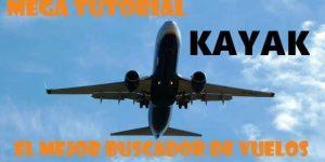 MEga-tutorial-vuelos-baratos-kayak